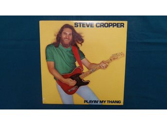 STEVE CROPPER - LP - PLAYIN´ MY THANG - 1981 FUNK SOUL!!!