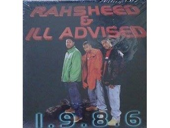 Rahsheed & Ill-Advised  titel*  1.9.8.6* 12 SEALD