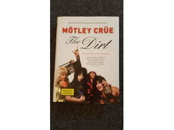 Mötley Crue The Dirt - Neil Strauss  /Inbunden  /Svensk