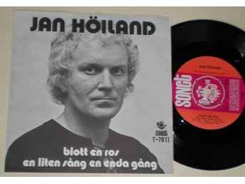 Jan Höiland 45/PS Blott en ros 1973