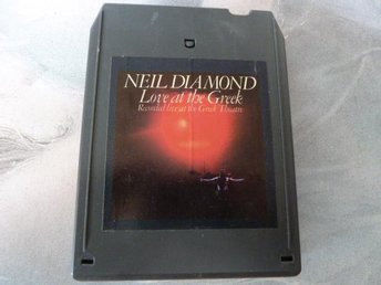 NEIL DIAMOND, LOVE AT THE GREEK,  KASSETTBAND, 8-TRACK