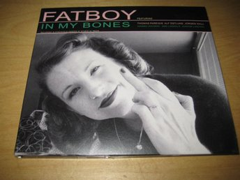 FATBOY - IN MY BONES.  DIGIPAK.