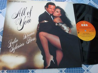 "JULIO IGLESIAS & DIAN ROSS - ALL OF YOU 12"" 1984 TOPPSKICK!"