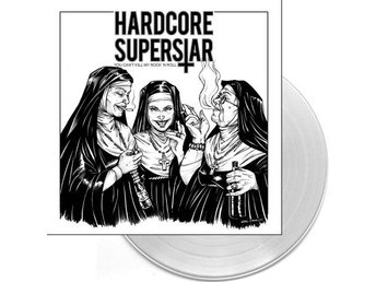 Hardcore Superstar -You Cant Kill My Rock N Roll lp Clear vi