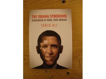 The obama syndrome - surrender at home, war abroad av Tariq Ali