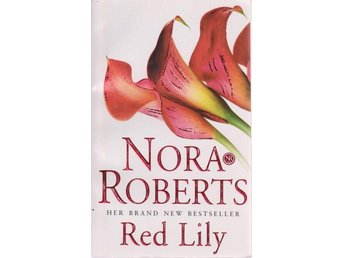 Nora Roberts: Red Lily