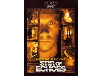 Stir of Echoes '00 - FINT SKICK - Kevin Bacon - OOP