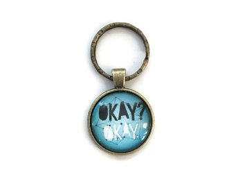 Nyckelring - Okay? Okay. - John Green - The fault in our stars