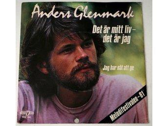 """Anders Glenmark / Det är mitt liv-det är jag 1981 7"""" - Enskede - Anders Glenmark / Det är mitt liv-det är jag 1981 7"""" - Enskede"""