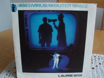 LAURIE ANDERSON Language is a virus