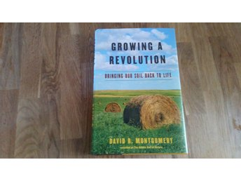 Growing A Revolution, David R. Montgomery