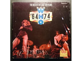 "THE WHO  ""1964-1974  The best of the last ten years""  2xLP  1975  Germany"
