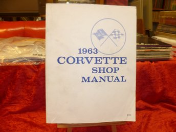 1963 Corvette , Shop Manual (Verkstadshandbok) , Obs! Nytryck!