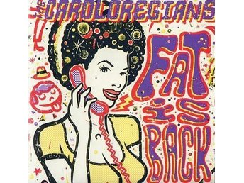 Caroloregians, The ?? Fat Is Back - CD NY - FRI FRAKT