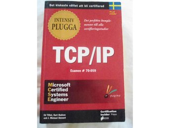 Intensivplugga TCP/IP , Ed Tittel