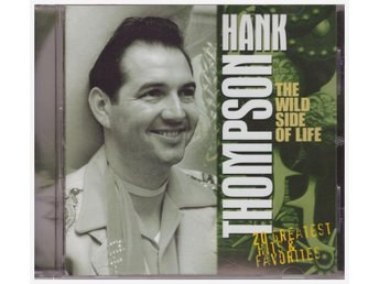HANK THOMPSON    THE WILD SIDE OF LIFE   CD