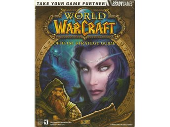 World Of WARCRAFT - Official Strategy Guide - 432 sidor