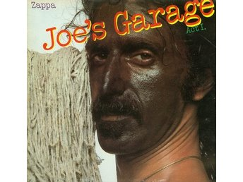 Frank Zappa Joe´s Garage act I