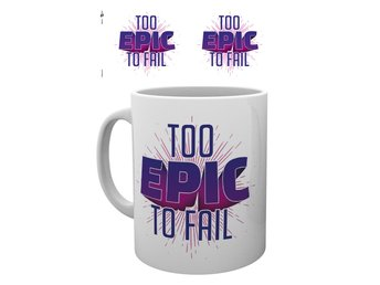 Gaming - Too Epic To Fail - Mugg