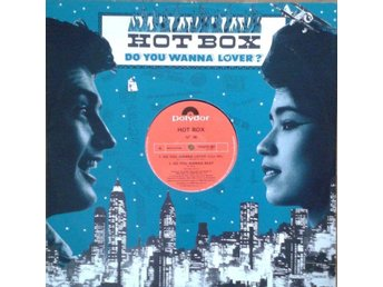 Hot Box titel* Do You Wanna Lover* Electro, Disco UK12""