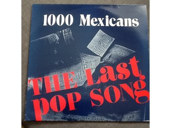 """Javascript är inaktiverat. - Skövde - 12"""" EP med 1000 MEXICANS - """"The Last Pop Song 3"""" Skick vinyl : VG Skick omslag : VG Info : [Plattan är från min egen tills nu orörda samling,har stått stadig i plastficka. Värderingen av skick är noggrant gjord,vill att köpare ska va nöj - Skövde"""
