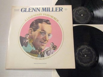 "Gklenn Miller and his Orchestra ""A Legendary Performance"""