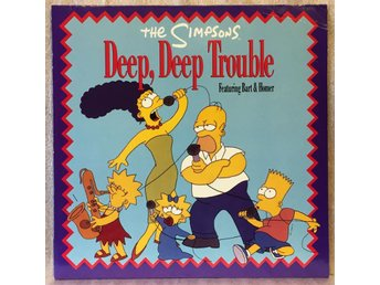 THE SIMPSONS / DEEP DEEP TROUBLE dance mix -- maxisingel 45 rpm NM
