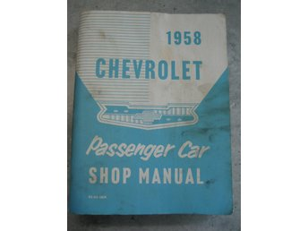 Chevrolet 1958 Shop Manual Passenger car Impala Bel Air Biscayne m.fl