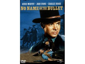 No name on the bullet (1959) Jack Arnold med Audie Murphy, Charles Drake