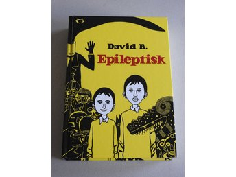 Epileptisk av David B. Inbunden bok. Placebo Press. 1 uppl. 2015. 380 sidor