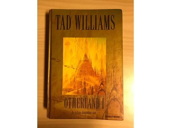 Otherland 1 De gyllene skuggornas stad av Tad Williams 1999 bok