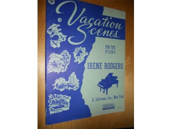 Vacation Scenes for the piano av Irene Rodgers (1949)