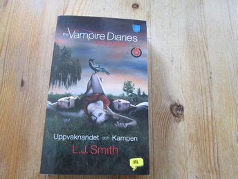 THE VAMPIRE DIARIES LOVE SUCKS UPPVAKNANDET OCH KAMPEN L J SMITH POCKET