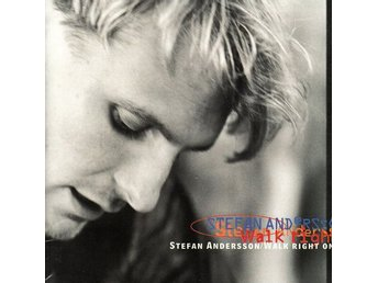 Stefan Andersson, Walk right on (CD)