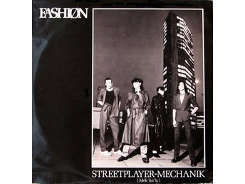 "Fashion – Street player-Mechanik (Arista 12"")"