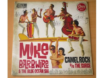 """Mike Barbwire & The Blue Ocean Six / Camel Rock 7"""" 2011 inplastad! - Enskede - Mike Barbwire & The Blue Ocean Six / Camel Rock 7"""" 2011 inplastad! - Enskede"""