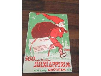 500 JULKLAPPSRIM OCH GRÖTRIM I GAMMAL BOK FRÅN1939 JUL - övertorneå - 500 JULKLAPPSRIM OCH GRÖTRIM I GAMMAL BOK FRÅN1939 JUL - övertorneå