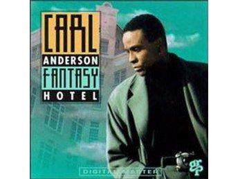 Carl Anderson - Fantasy Hotel (CD) - Sundsvall - Carl Anderson - Fantasy Hotel (CD) - Sundsvall