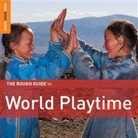 Rough Guide To World Playtime (2 CD)