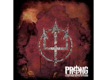 Prong: Carved into stone 2012 (Digi) (CD)