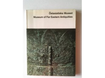 Östasiatiska Museet (The Museum of Far Eastern Antiquities)