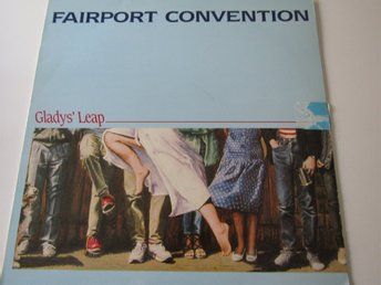 Fairport Convention vinyl Glady's Leap.Amalthea AM55. Från 1985.