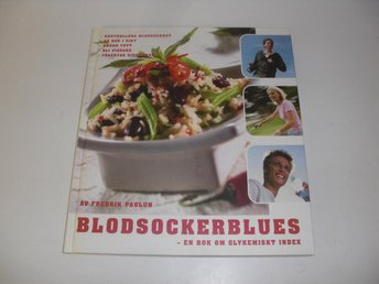 Blodsockerblues - En bok om glykemiskt index