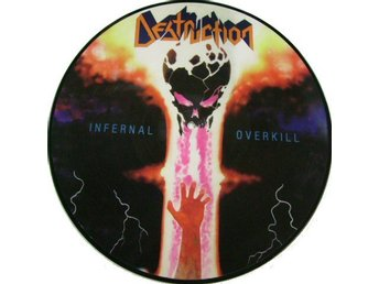 Destruction -Infernal overkill pic disc 2004 ltd 1000 Thrash
