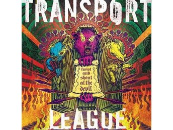 Transport League: Twist and shout at the devil (CD)