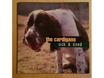 The Cardigans - Sick & tired - CDS