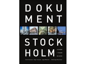 Dokument Stockholm– Staden i tusen bilder. Fotobok. Coffee table. NY