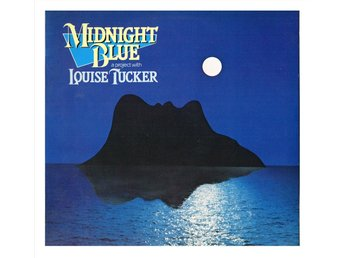 LOUISE TUCKER & CHARLIE SKARBEK - Midnight Blue a project with LT - LP (1982)