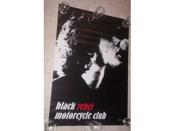 BLACK REBEL MOTORCYCLE CLUB (poster, affisch) b/w photo