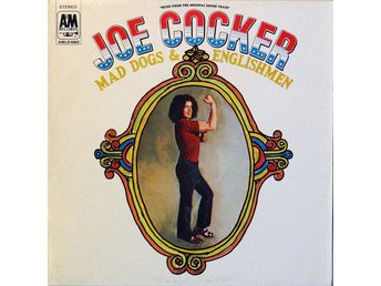 Joe Cocker Mad Dogs and Englishmen
